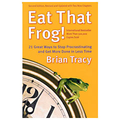 Eat That Frog – 2nd Edition (Brian Tracy)